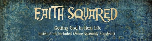 FaithSquared