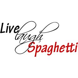live-laugh-spaghetti